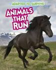 Adapted to Survive: Animals That Run by Angela Royston (Hardback, 2014)