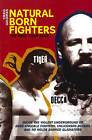 Natural Born Fighters: The Real Fight Club by Craig Goldman (Paperback, 2004)