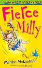 Fierce Milly by Marilyn McLaughlin (Paperback, 1999)