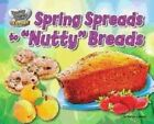Spring Spreads to  Nutty  Breads by Marilyn Lapenta (Hardback, 2013)