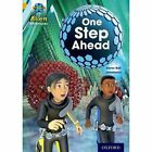 Project X: Alien Adventures: Gold: One Step Ahead by Karen Ball (Paperback, 2013)