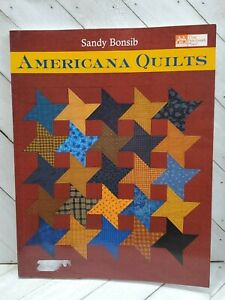 QB0657 Excellent Condition Quilt Book Americana Quilts Quilt Book by Sandy Bonsib Pre-Owned