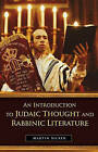 An Introduction to Judaic Thought and Rabbinic Literature by Martin Sicker (Hardback, 2007)