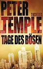 Tage des Bösen von Peter Temple (2014, Taschenbuch)