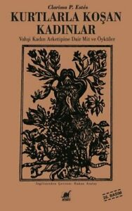 Kurtlarla-Kosan-Kadinlar-Clarissa-P-Estes-Yeni-Tuerkce-Kitap