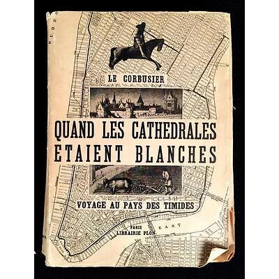 6. (Architecture) 1 Vol. Le Corbusier, Jeanneret Pierre. Quand les cathedr... Lot 6