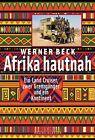 Afrika hautnah von Werner Beck (2013, Taschenbuch)