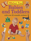 Babies and Toddlers by Anness Publishing (Paperback, 2016)