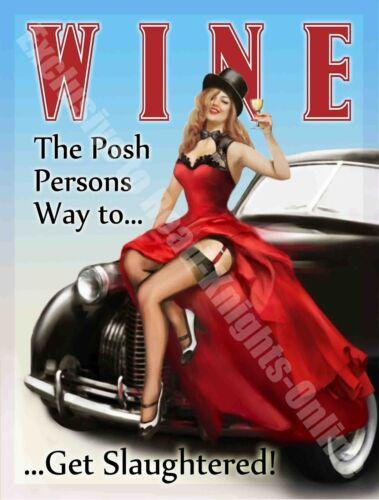 Classic Car Pin Up Girl Small Metal Tin Sign Funny//Humorous Posh Drink Wine