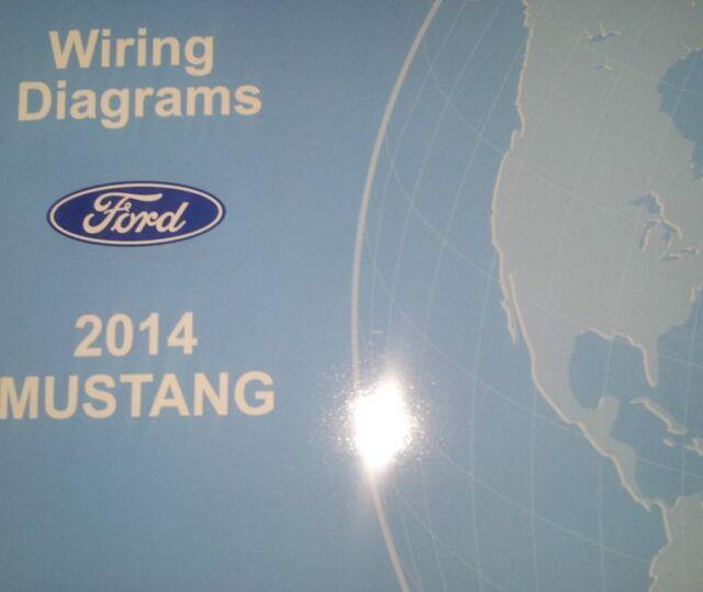 2014 FORD MUSTANG Wiring Electrical DIAGRAM Manual OEM ...