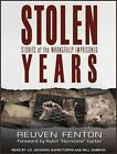 Stolen Years: Stories of the Wrongfully Imprisoned by Reuven Fenton (CD-Audio, 2015)