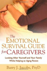 The-Emotional-Survival-Guide-for-Caregivers-Looking-After-Yourself-and-Your-Fam