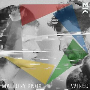 MALLORY-KNOX-WIRED-CD-NEUF