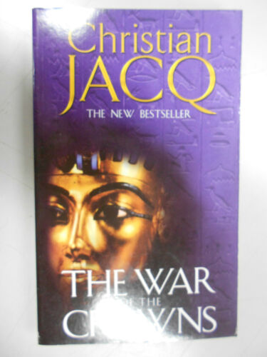 1 of 1 - The War of the Crowns by Christian Jacq (Paperback, 2003)