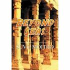 Beyond Seas by Suvo Moitro (Paperback / softback, 2013)