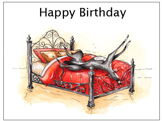 Birthday Card Roaching Greyhound Whippet Lurcher Italian Dog Gift