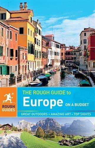 The Rough Guide to Europe on a Budget By Jonathan Bousfield, Tim Burford, Lucy