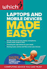 Laptops and Mobile Devices Made Easy by Which? Books (Paperback, 2011)