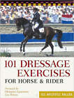 101 Dressage Exercises for Horse and Rider by Jec Aristotle Ballou (Paperback, 2005)
