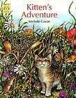 Kitten's Adventure by Michele Coxon (Paperback, 2009)