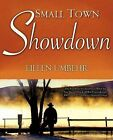 Small Town Showdown by Eileen Umbehr (Paperback / softback, 2007)