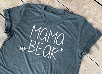 Ladies Novelty T Shirt Mama Bear Mothers day Gift New Mummy