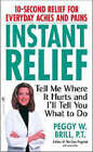 Instant Relief by Peggy Brill (Paperback, 2007)