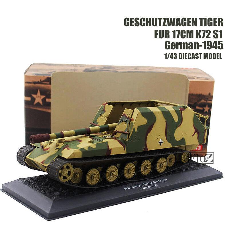 promociones de equipo Piel de tigre de la segunda guerra mundial geschutzwagen geschutzwagen geschutzwagen 17cm K72 S1 alemán 1 43 Diecast Modelo Tanque Atlas  comprar nuevo barato