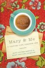 Mary & Me: A Lasting Link Through Ink by Mary Jedlicka Humston, Mary Potter Kenyon (Paperback, 2015)