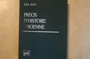 Precis-d-039-histoire-ancienne-de-Paul-Petit-PUF-1978