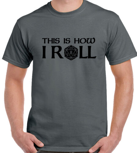 This is how i roll Donjons et Dragons 20 dés Homme Drôle T-shirt fantasy jeu