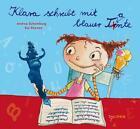Klara schreibt mit blauer Tante von Andrea Schomburg (2014, Gebundene Ausgabe)