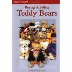 Buying and Selling Teddy Bears: Price Guide by Doris Michaud, Terry Michaud (Paperback, 2001)