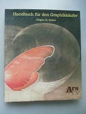 Handbuch für den Graphikkäufer 1985 Grafik
