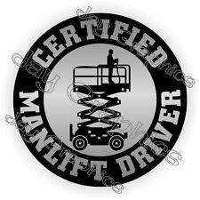 Certified Manlift Driver Hard Hat Sticker Decal Scissors Operator Man Lift