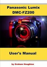 Panasonic Lumix DMC-FZ200 User's Manual NEW BOOK
