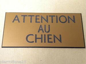 petit format plaque gravée ATTENTION AU CHIEN 2 versions