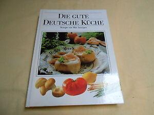 Details zu Die gute deutsche Küche - Rezepte von Max Inzinger