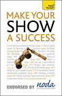 Teach Yourself Make Your Show a Success by Nicholas Gibbs (Paperback, 2010)