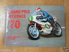 1970 GRAND PRIX WEGRACE 70 UITGAVE PETERS ROADRACE RENNSTRECKE MACHINEN