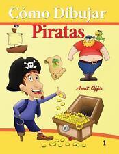 C�mo Dibujar - Piratas : C�mo Dibujar Comics by amit offir (2013, Paperback)