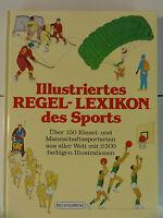 Illustriertes Regel- Lexikon des Sports. Über 150 Einzel- und Mannschaftss  N443