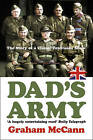 Dad's Army: The Story of a Very British Comedy by Graham McCann (Paperback, 2002)