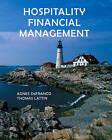 Hospitality Financial Management by Agnes L. DeFranco, Thomas W. Lattin (Hardback, 2006)