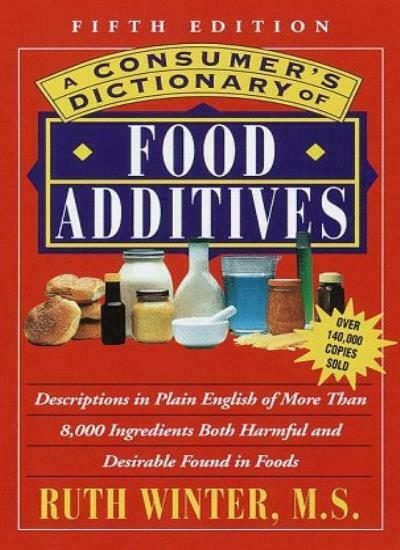 Consumer's Dictionary of Food Additives,Ruth Winter