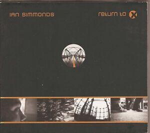 IAN SIMMONDS - RETURN TO X CD Unplayed - Italia - IAN SIMMONDS - RETURN TO X CD Unplayed - Italia
