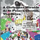 A Christmas Miracle at St Peters Church the Drive. by MR Lawson Pickle Povey (Paperback / softback, 2016)