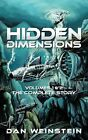 Hidden Dimensions: Volumes 1 and 2 - The Complete Story by Dan Weinstein (Paperback, 2011)