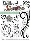 Oodles of Doodles: Freehand, Templates, Rub-Ons, Hot Marks by Jaime Echt, Emily Adams, Donna Goss, Andrea Gibson, Tonya Bates (Paperback / softback, 2007)