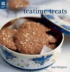Good Old-fashioned Teatime Treats by Jane Pettigrew (Hardback, 2010)